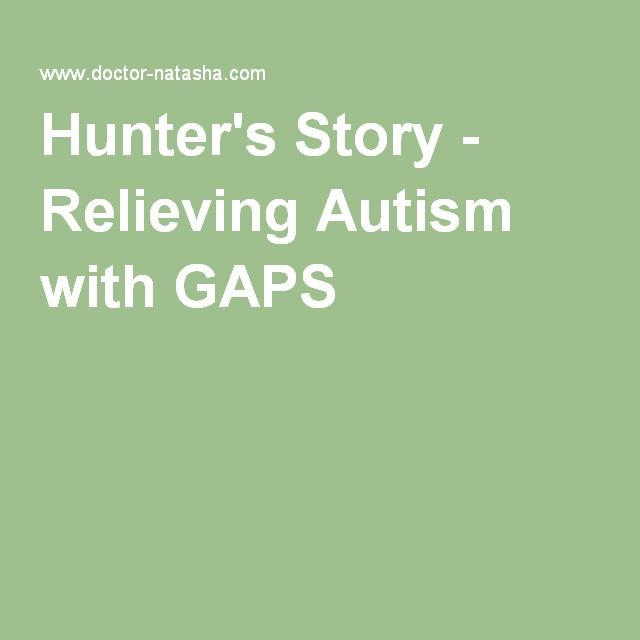 Hunter's Story - Relieving Autism with GAPS