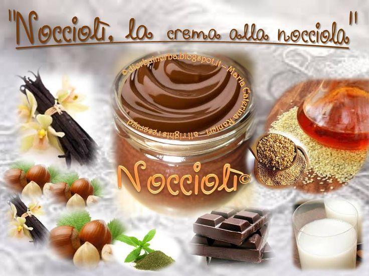 Una deliziosa e sana Crema alla Nocciola! ©dierbainerba.blogspot.it – Maria Caterina Ranieri – all rights reserved ॐ