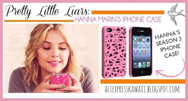 Aliexpress Kawaii Shopping: Hanna Marin's Iphone Case #PLL