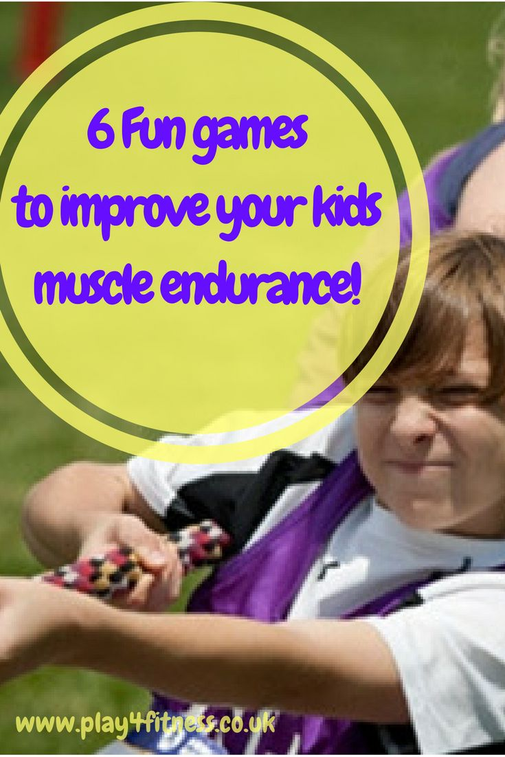 6 Fun games to improve your kids muscle endurance!