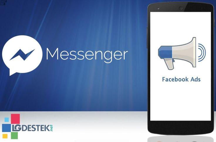 Facebook Messenger'a Sponsor Reklamlar Geliyor