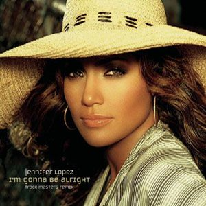 Jennifer Lopez - Im Gonna Be Alright Remix - CD single from J to tha L-O! The Remixes