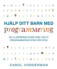 Även om du inte kan programmera själv så kan du hjälpa ditt barn att lära sig programmering. Programmering, kod, är framtidens gemensamma språk, menar många. Allt mer blir digitaliserat - smarta hem, smarta bilar, smarta kläder. De som kan programmera datorer är de som kommer att styra allas vår vardag. Även om alla barn förstås inte ska bli programmerare när de blir stora så är dessa kunskaper viktiga för att förstå sin omvärld och för att kunna ta sig fram i livet. Vissa menar att kod…