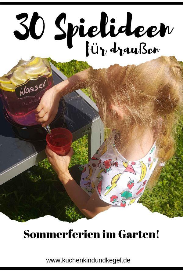 Spielideen für draußen – 30 Ideen für den Urlaub im Garten – – Rylie Chris