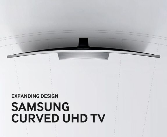 Samsung Curved UHD TV Design Story - The Samsung Curved UHD TV design, Delivering an expanded TV experience.