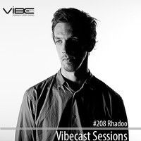 Rhadoo @ Vibecast Sessions #208 - Vibe FM Romania by burningvibes on SoundCloud