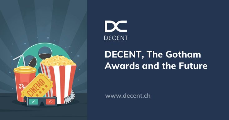#DECENT, the #GothamAwards and the #Future. #DCT #technology #movies #DCore