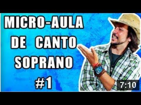 Micro Aula de Canto Feminino 01 Soprano - YouTube