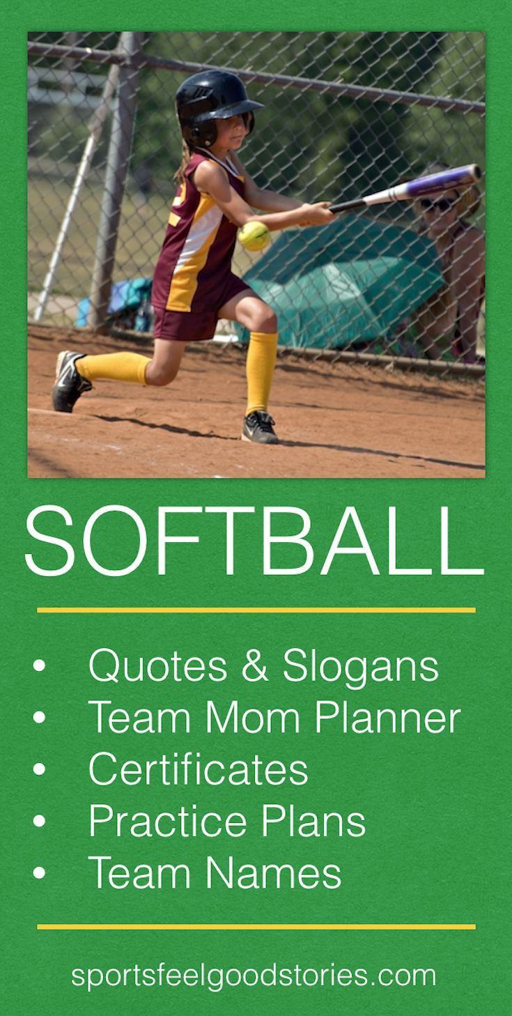 Softball Coach and Team Parent Resources including:  - Softball Quotes - Softball Slogans - Softball Team Names - Softball Practice Plans - Softball Mom Planner - Softball Award Certificates (Templates) – Softball Offseason Training Program  Perfect for softball coaches, players, team parents and youth softball associations. Play ball!  Great softball tips and drills for your organization. Makes a great gift for softball mom or wife. Sayings and Printables. Quotes provide inspiration for girls.