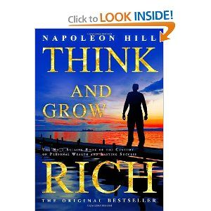 """A must for anyone wanting to improve their lives and their positive thinking. There have been more millionaires and indeed, billionaires, who have made their fortunes as a result of reading this success classic than any other book every printed. NAPOLEON HILLS's """"Think and Grow Rich"""" is the authors most famous work. $11.00"""