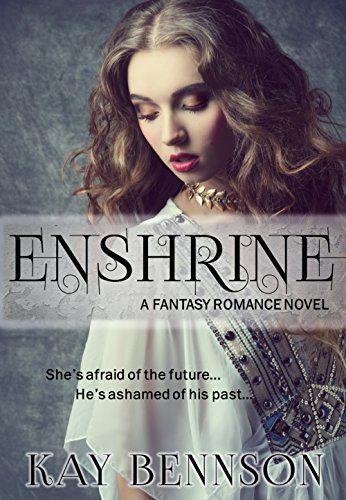 Enshrine by Kay Bennson
