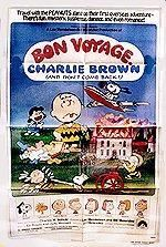 Bon Voyage, Charlie Brown (and Don't Come Back!!) (1980) Poster