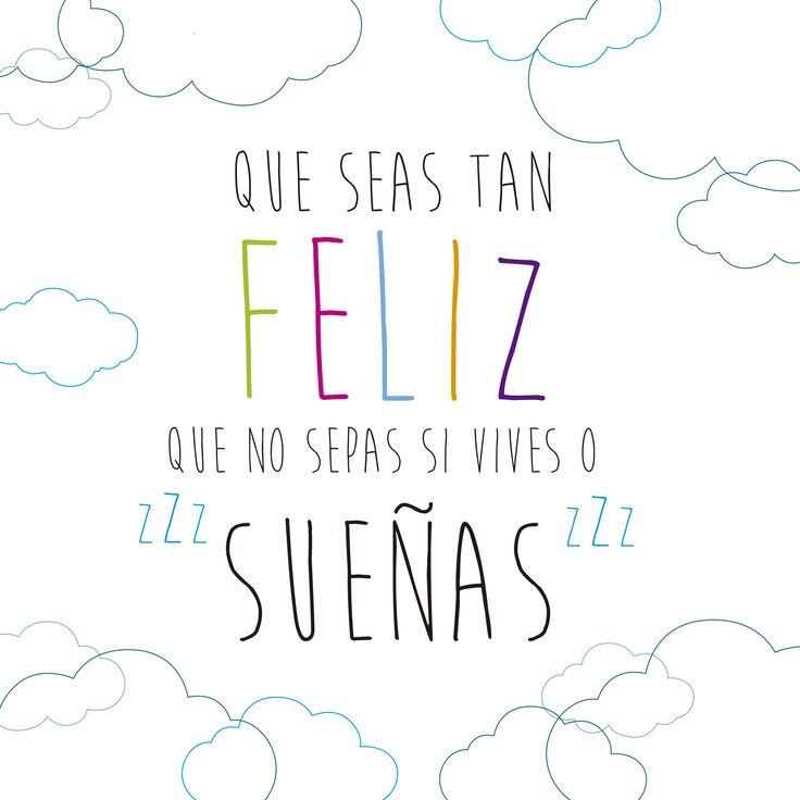 ¡Buenos días! Que seas tan feliz que no sepas si vives o sueñas #FelizMartes