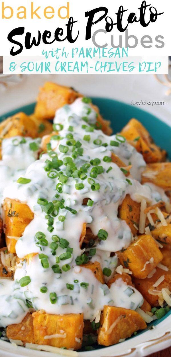 Baked Sweet Potato Cubes With Parmesan Recipe Baked Sweet Potato Cubes Sour Cream Chive Dip Sweet Potato Recipes