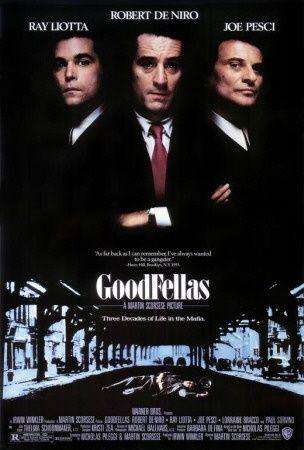 Goodfellas 1990 (Dir. Martin Scorsese. With Ray Liotta, Robert DeNiro, Joe Pesci, Paul Sorvino, Lorraine Bracco, Samuel L. Jackson)