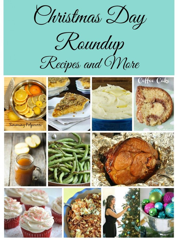 Christmas Day Roundup : Recipes and tips from my friends around the web!
