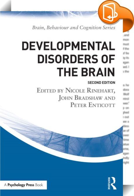 Developmental Disorders of the Brain    ::  <P>Developmental Disorders of the Brain: Brain and Behaviour addresses disabilities that occur or have their roots in the early, developmental phase of life which are of utmost concern to parents, siblings, carers and teachers.</P> <P></P> <P>This text describes the latest clinical and behavioral findings of disorders which largely or entirely involve the frontostriatal (basal ganglia) system including Tourette's, Obsessive-Compulsive and Att...