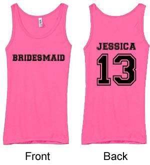 Personalized Bridesmaids Tank Top. Have how many years you've know the bride