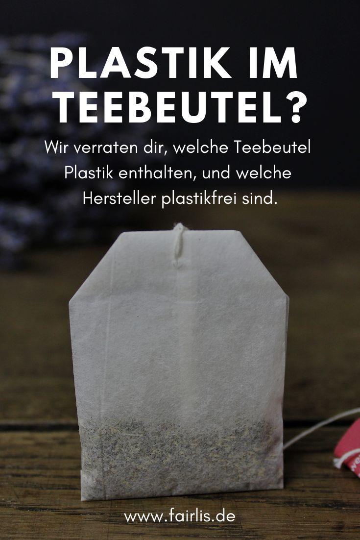 Plastik Im Teebeutel Tee Hersteller Beantworten Unsere Fragen