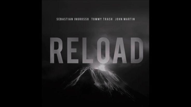 Sebastian Ingrosso & Tommy Trash Ft John Martin - Reload (Ahmet Halici R...