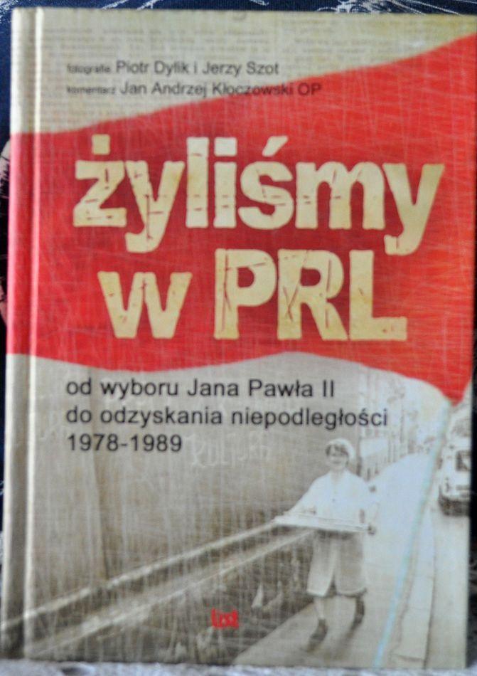 Żyliśmy w PRL-u