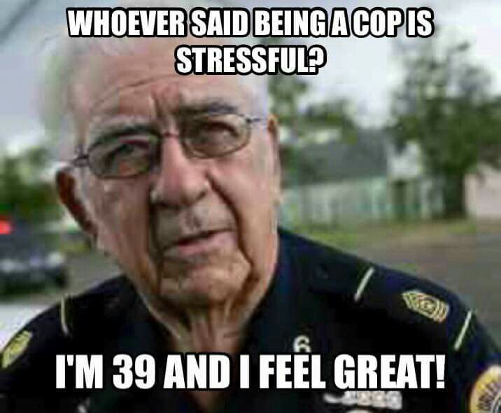 Cop humor...lol, but its true!!