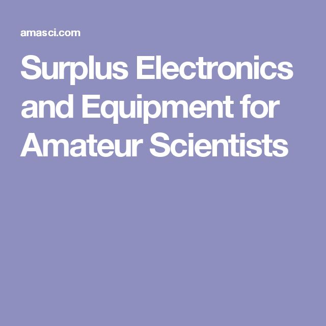 Surplus Electronics and Equipment for Amateur Scientists