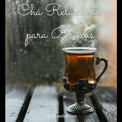 Dicas da Bruxa: Chá Relaxante para Bruxas