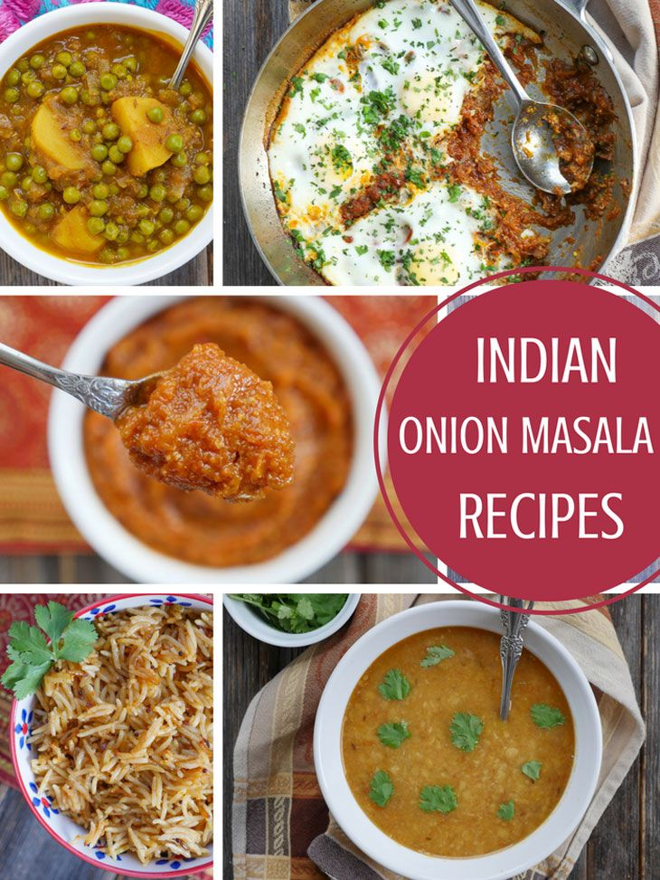 How To Use Onion Masala In Indian Recipes This List Goes With