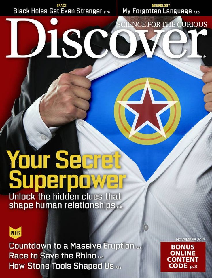 Discover. Discover magazine provides a comprehensive look into the latest news in the world of science and the effect it has on our everyday lives. Sure to satisfy the curiosity of your most inquisitive customers, Discover is a must-have magazine for your waiting room.