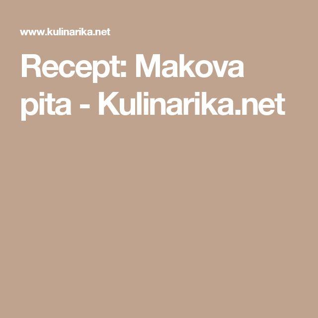 Recept: Makova pita - Kulinarika.net