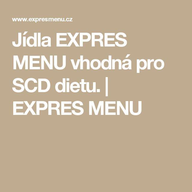 Jídla EXPRES MENU vhodná pro SCD dietu.   EXPRES MENU
