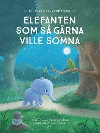 Elefanten som så gärna ville somna | en ny bok som använder innovativa och avslappnande tekniker som gör läggningen till ett mysigt och lugnt slut på varje dag. Ditt barn får följa med Ellen Elefant på en resa genom den magiska skogen som leder till sömn.