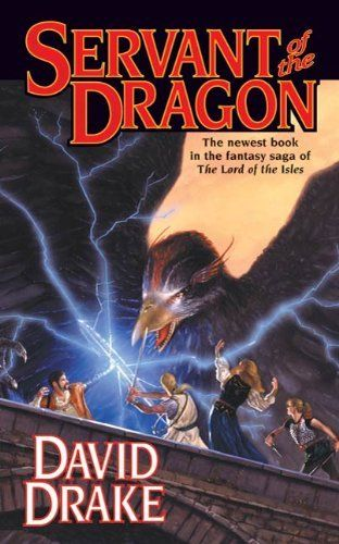 Servant of the Dragon (Lord of the Isles) by David Drake.