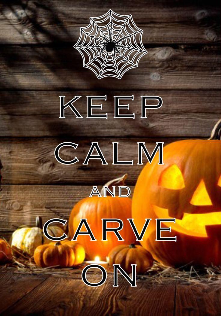 keep calm and carve on / created with Keep Calm and Carry On for iOS #keepcalm #Halloween #JackOLanterns