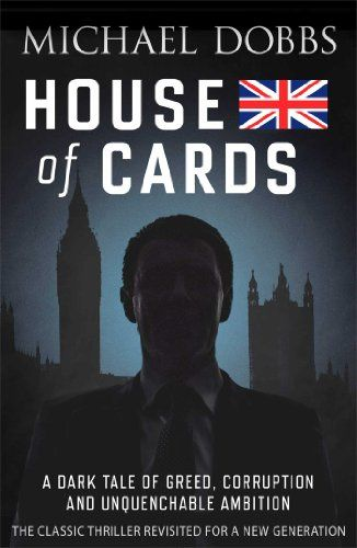 House of Cards (House of Cards Trilogy) by Michael Dobbs
