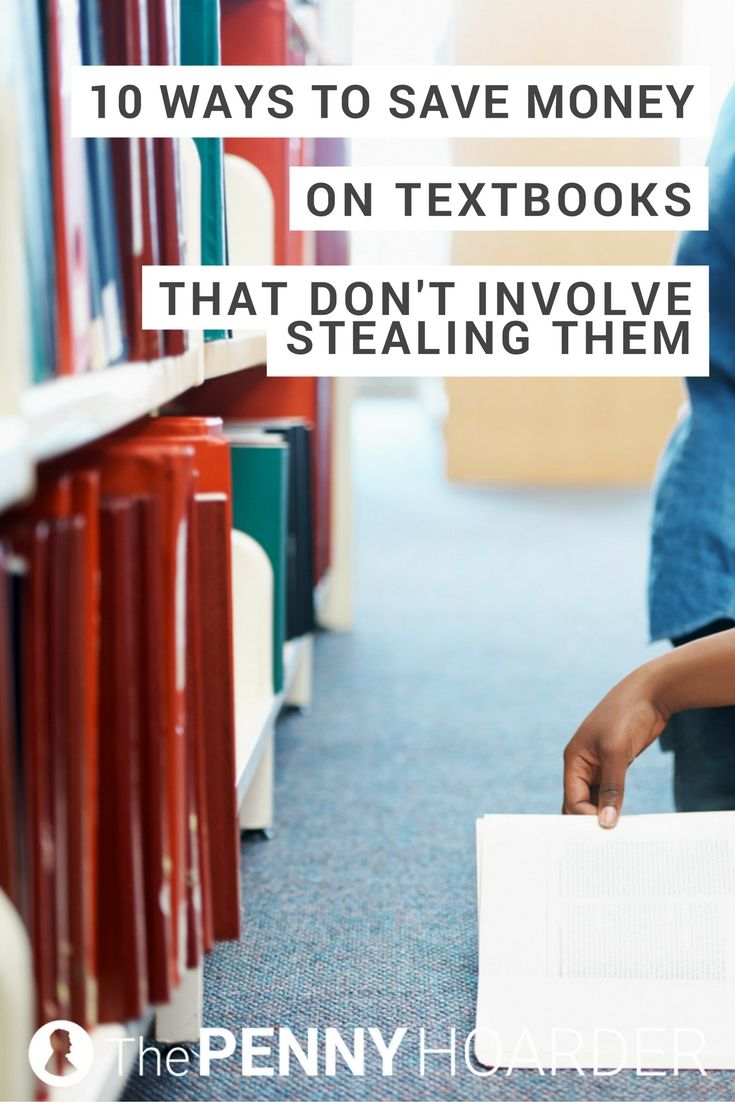 Trying to save money in college? Look no further than your list of textbooks. We've found 10 easy ways to save a ton of cash on your college textbooks -- no matter what or where you study. @thepennyhoarder