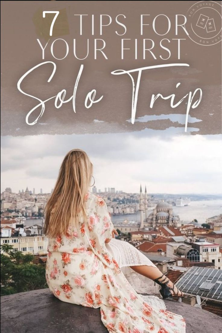 Ready to travel alone? Here are some important tips for taking your first solo …