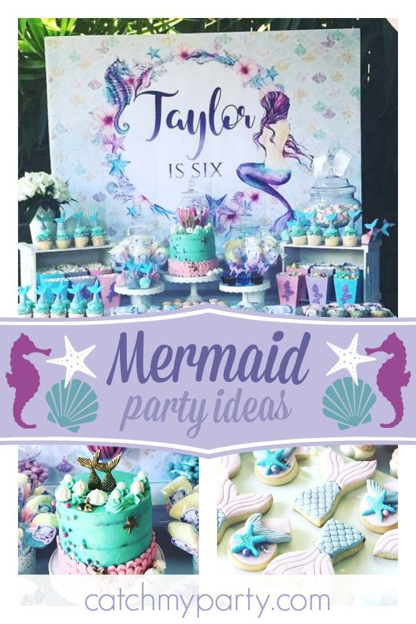 Mermaid Birthday Taylor S 6th Birthday Mermaid Party Mermaid Birthday Party Food Ocean Birthday Party Girl Birthday Decorations