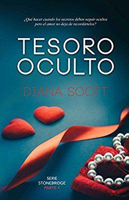 Tesoro oculto (Stonebridge): Amazon.es: Diana Scott: Libros