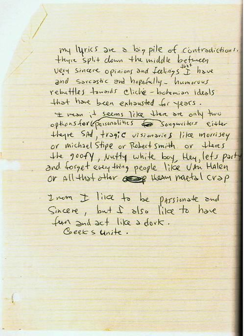 """I mean, I like to be passionate and sincere, but I also like to have fun and act like a dork."" -Excerpt from one of Kurt Cobain's journals."