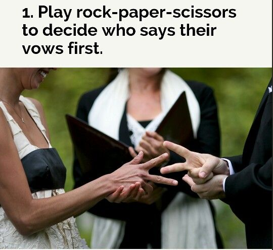 Rock paper scissors anyone? Get some laughs by playing rock paper scissors to see who goes first. Untraditional and unusual wedding ideas.
