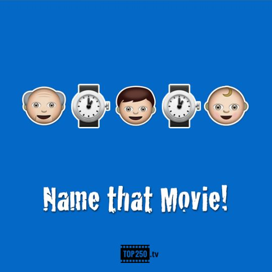 TOP250 : Name that Movie!