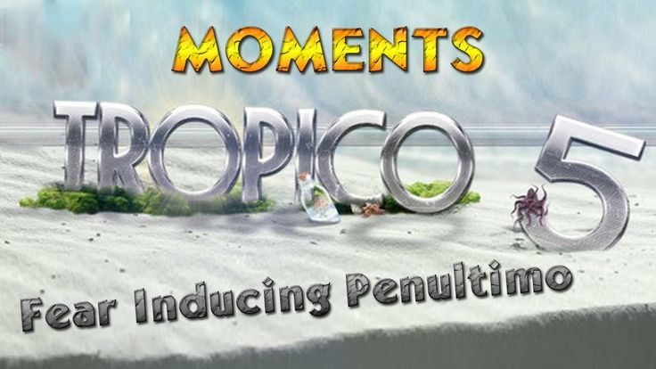 Do you think superpowers control everything in Tropico 5? Witness the real super power... Penultimo ! #Tropico5 #Penultimo