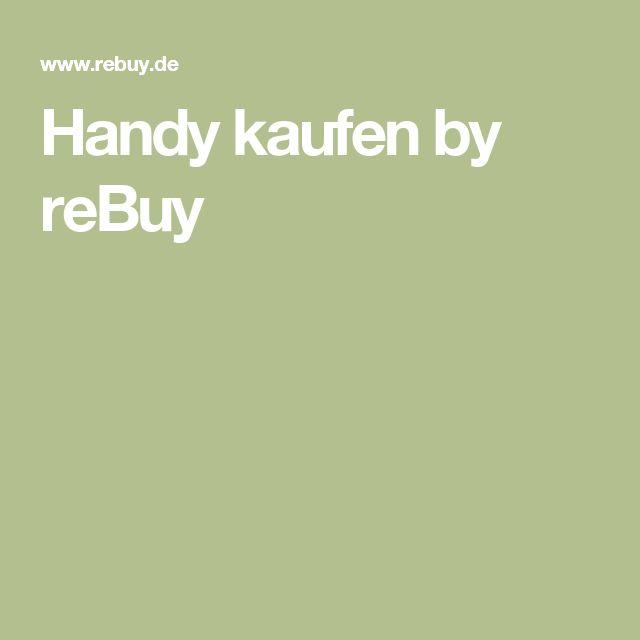 Handy kaufen by reBuy