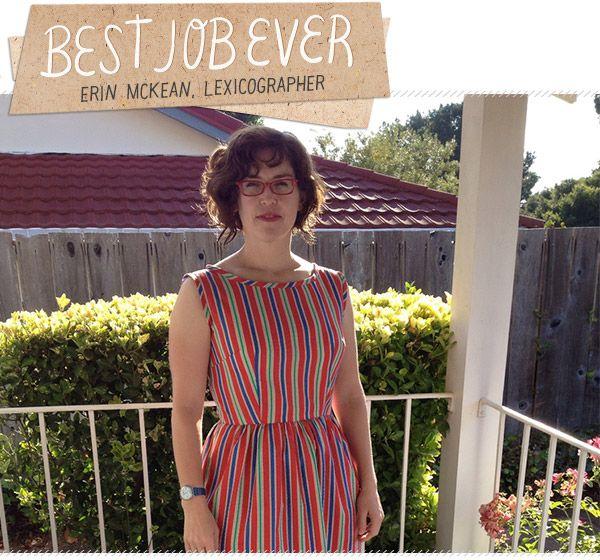 Best Job Ever: Lexicographer Erin McKean of Wordnik.com