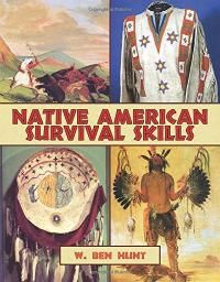 Lost Skills of the Native Americans: http://happypreppers.com/native-american.html