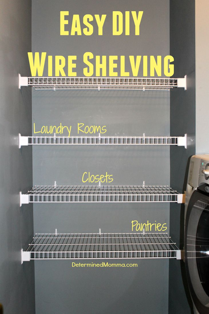 Easy #DIY wire shelving. Cheap, easy, and quick to install.