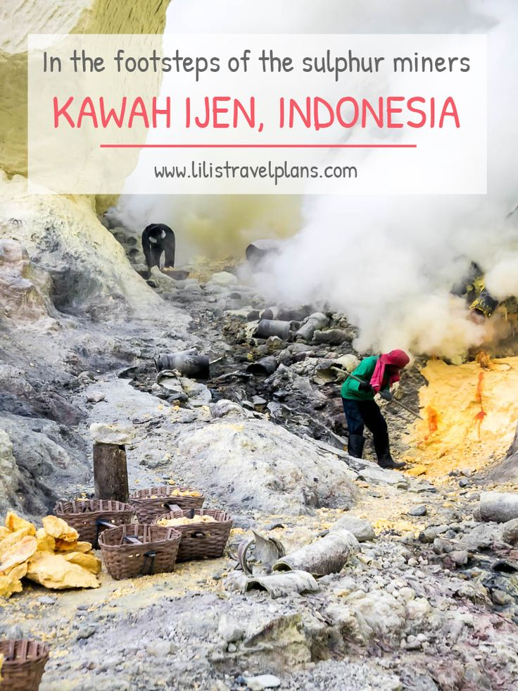 IN THE FOOTSTEPS OF THE SULPHUR MINERS  Visiting the sulphur mine of Kawah