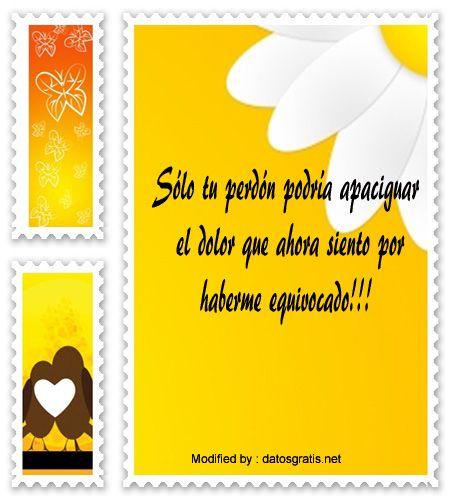 palabras para pedir perdon a mi novio,mensajes para pedir perdòn a mi enamorado: http://www.datosgratis.net/palabras-para-pedir-perdon/